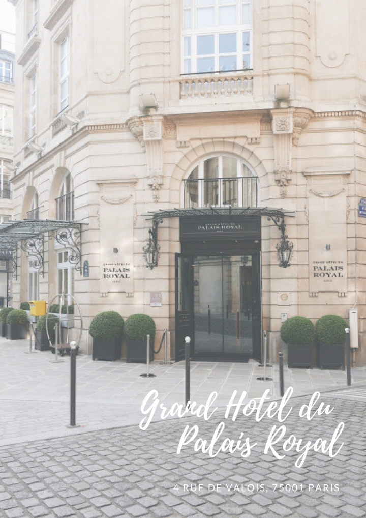 Stay in Paris: Grand Hotel du Palais Royal